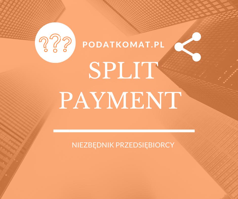 Mechanizm Podzielonej Płatności – Split Payment – zmiany od 01.11.2019